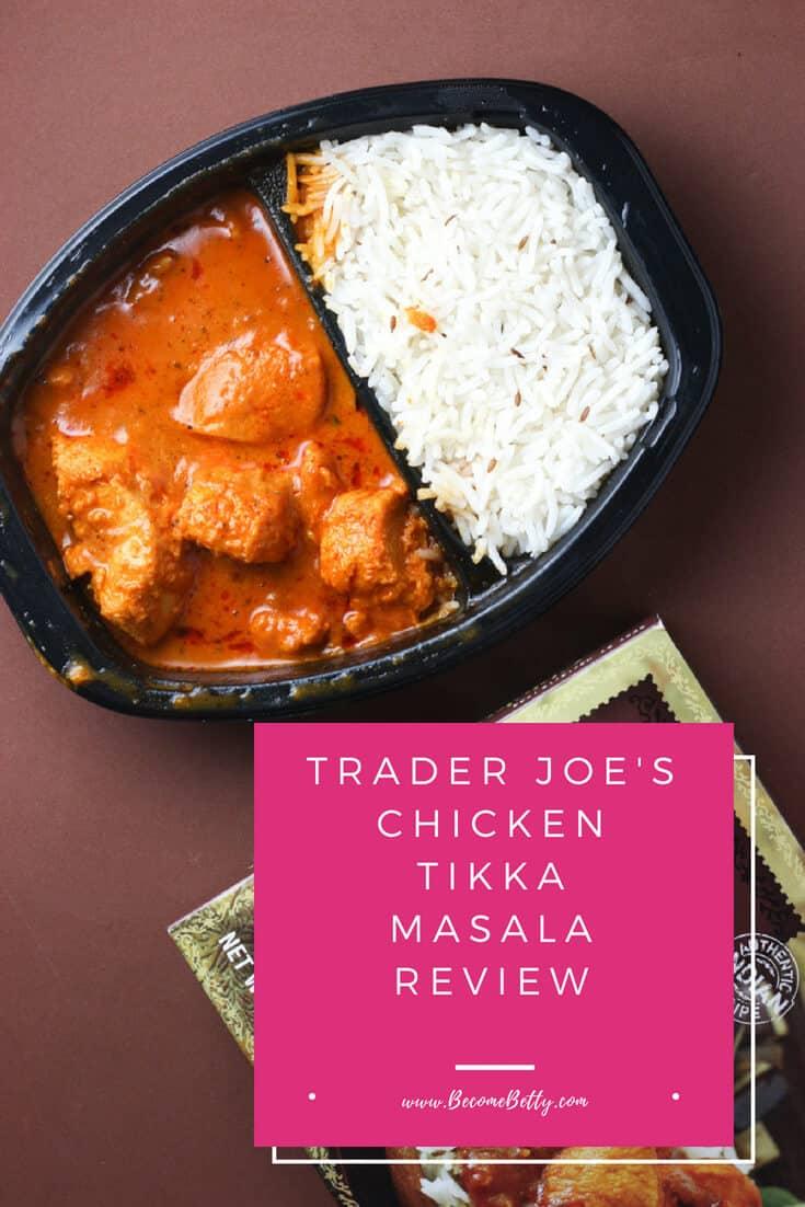 Trader Joe's Chicken Tikka Masala review