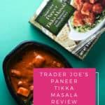 Trader Joe's Paneer Tikka Masala