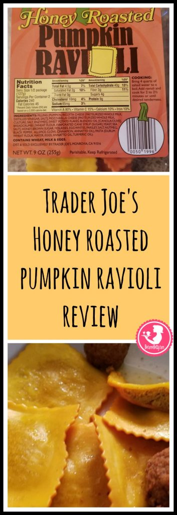 Trader Joe's Honey Roasted Pumpkin Ravioli review. Want to know if this is something worth putting on your shopping list from Trader Joe's? All pins link to BecomeBetty.com where you can find reviews, pictures, thoughts, calorie counts, nutritional information, how to prepare, allergy information, price, and how to prepare each product.