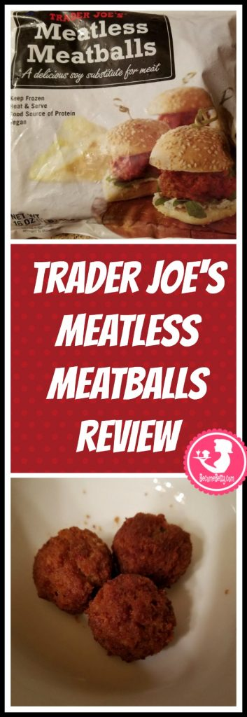 Trader Joe's Meatless Meatballs review. Want to know if this is something worth putting on your shopping list from Trader Joe's? All pins link to BecomeBetty.com where you can find reviews, pictures, thoughts, calorie counts, nutritional information, how to prepare, allergy information, price, and how to prepare each product.