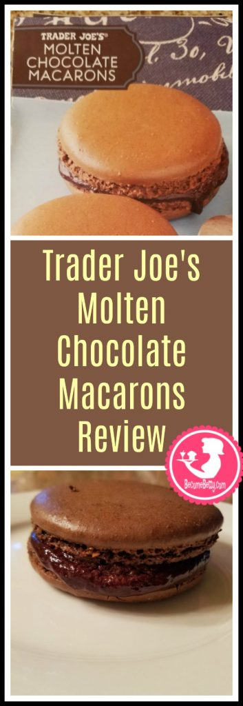 Trader Joe's Molten Chocolate Macarons review. Want to know if this is something worth putting on your shopping list from Trader Joe's? All pins link to BecomeBetty.com where you can find reviews, pictures, thoughts, calorie counts, nutritional information, how to prepare, allergy information, price, and how to prepare each product.