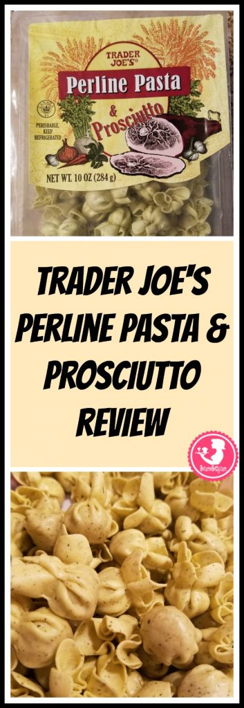 Trader Joe's Perline Pasta and Prosciutto review. Want to know if this is something worth putting on your shopping list from Trader Joe's? All pins link to BecomeBetty.com where you can find reviews, pictures, thoughts, calorie counts, nutritional information, how to prepare, allergy information, price, and how to prepare each product.