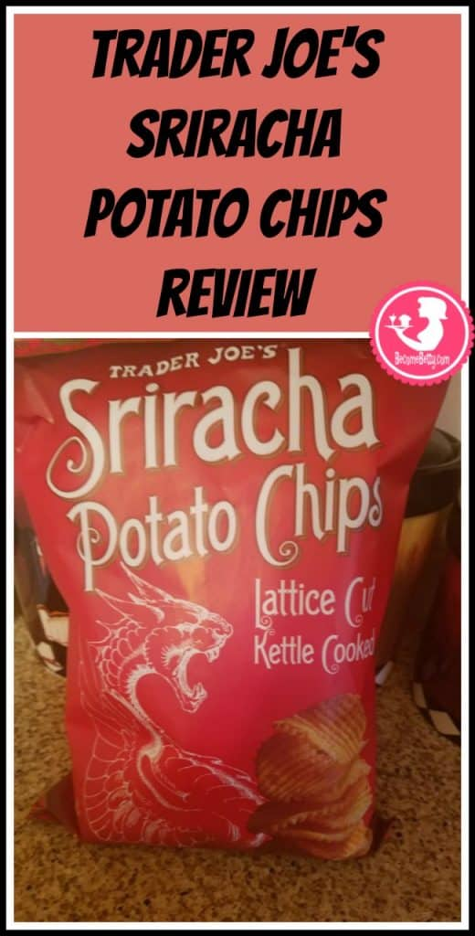 Trader Joe's Sriracha Potato Chips review. Want to know if this is something worth putting on your shopping list from Trader Joe's? All pins link to BecomeBetty.com where you can find reviews, pictures, thoughts, calorie counts, nutritional information, how to prepare, allergy information, price, and how to prepare each product.