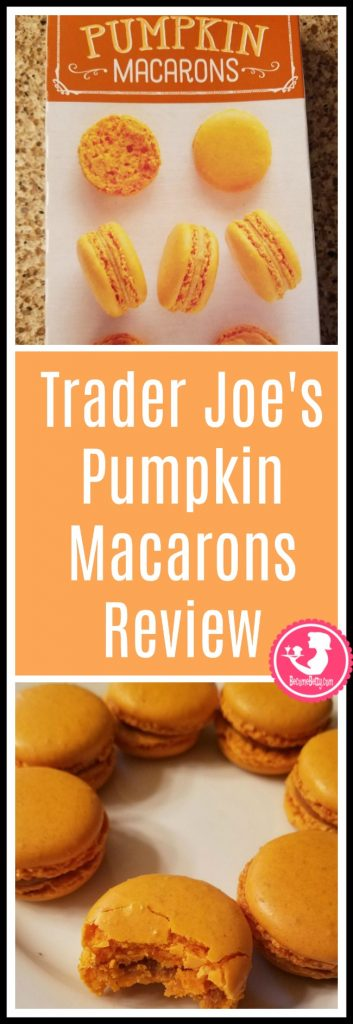 Trader Joe's Pumpkin Macarons review. Want to know if this is something worth buying from Trader Joe's? All pins link to BecomeBetty.com where you can find reviews, pictures, thoughts, calorie counts, nutritional information, how to prepare, allergy information, price, and how to prepare each product.