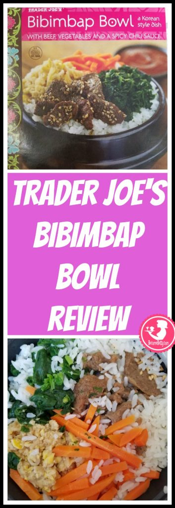 Trader Joe's Bibimbap Bowl review. Want to know if this is something worth putting on your shopping list from Trader Joe's? All pins link to BecomeBetty.com where you can find reviews, pictures, thoughts, calorie counts, nutritional information, how to prepare, allergy information, price, and how to prepare each product.