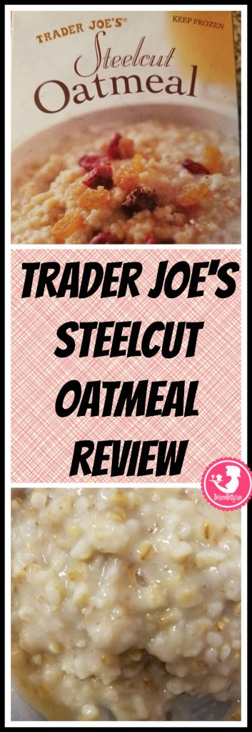 Trader Joe's frozen Steelcut Oatmeal review. Want to know if this is something worth putting on your shopping list from Trader Joe's? All pins link to BecomeBetty.com where you can find reviews, pictures, thoughts, calorie counts, nutritional information, how to prepare, allergy information, price, and how to prepare each product.