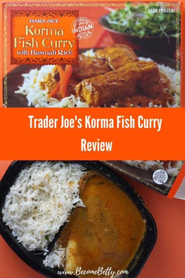 Trader Joe's Korma Fish Curry review collage of the box and the cooked product for Pinterest
