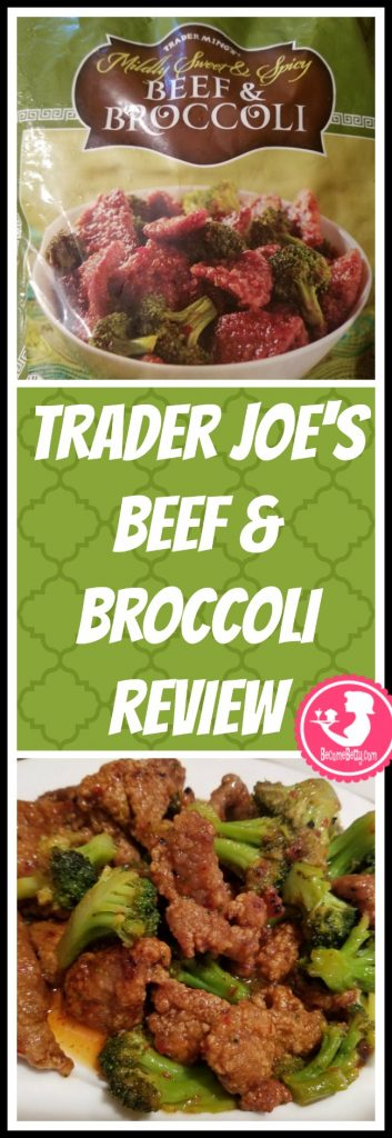 Trader Joe's Beef and Broccoli review. Want to know if this is something worth putting on your shopping list from Trader Joe's? All pins link to BecomeBetty.com where you can find reviews, pictures, thoughts, calorie counts, nutritional information, how to prepare, allergy information, price, and how to prepare each product.