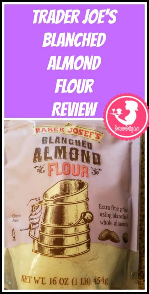 Trader Joe's Blanched Almond Flour review and gluten free chocolate chip cookie recipe included. My review is posted. Want to know if this is something worth putting on your shopping list from Trader Joe's? All pins link to BecomeBetty.com where you can find reviews, pictures, thoughts, calorie counts, nutritional information, how to prepare, allergy information, price, and how to prepare each product.