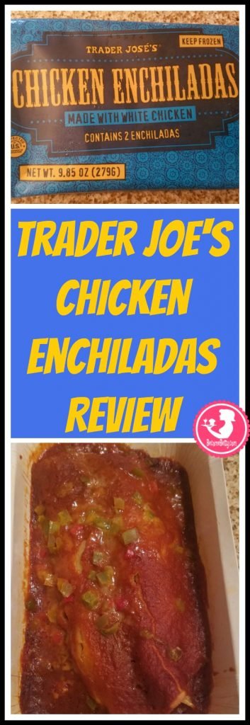Trader Joe's Chicken Enchiladas are a Mexican entree in the frozen foods aisle. How are they? Want to know if this is something worth putting on your shopping list from Trader Joe's? All pins link to BecomeBetty.com where you can find reviews, pictures, thoughts, calorie counts, nutritional information, how to prepare, allergy information, price, and how to prepare each product.