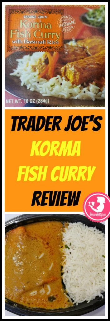 Trader Joe's Korma Fish Curry is a frozen Indian entree that includes an nice filet of fish. My review follows. Want to know if this is something worth putting on your shopping list from Trader Joe's? All pins link to BecomeBetty.com where you can find reviews, pictures, thoughts, calorie counts, nutritional information, how to prepare, allergy information, price, and how to prepare each product.