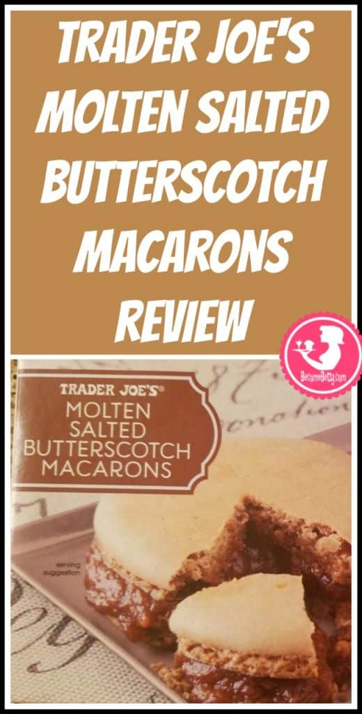 Trader Joe's Molten Salted Butterscotch Macarons Review. Want to know if this is something worth putting on your shopping list from Trader Joe's? All pins link to BecomeBetty.com where you can find reviews, pictures, thoughts, calorie counts, nutritional information, how to prepare, allergy information, price, and how to prepare each product.