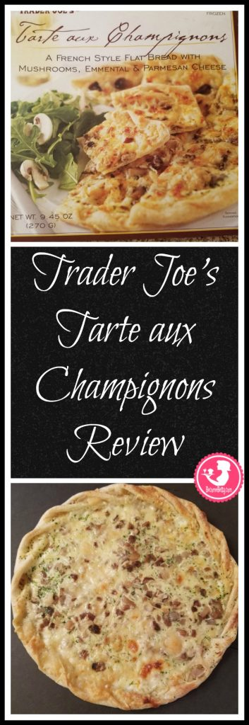 Trader Joe's Tarte aux Champignons or tart with mushrooms review. Want to know if this is something worth putting on your shopping list from Trader Joe's? All pins link to BecomeBetty.com where you can find reviews, pictures, thoughts, calorie counts, nutritional information, how to prepare, allergy information, price, and how to prepare each product.