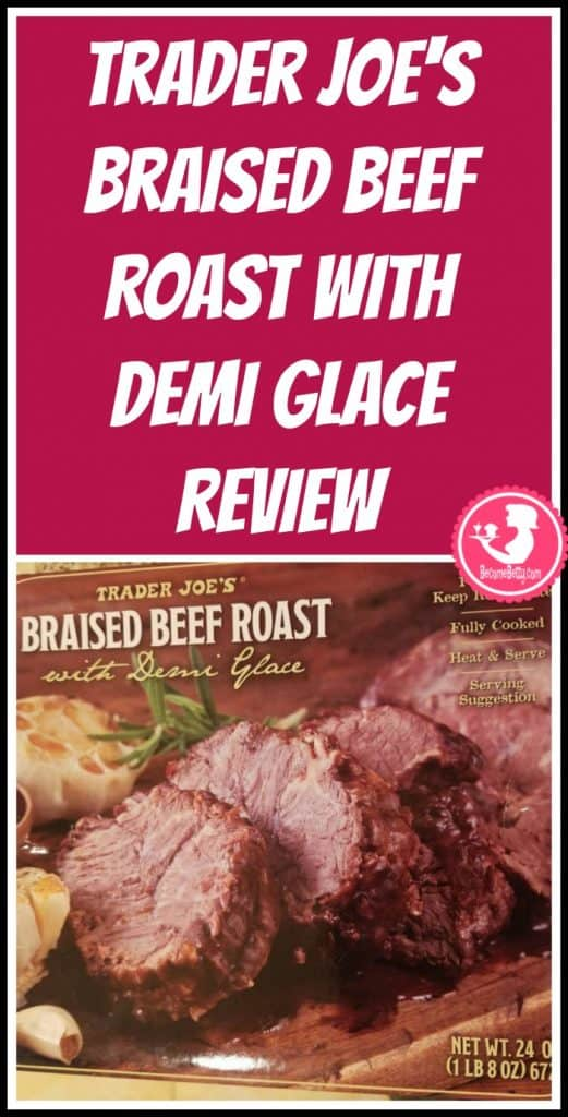 Trader Joe's Braised Beef with Demi Glace review. Want to know if this is something worth putting on your shopping list from Trader Joe's? All pins link to BecomeBetty.com where you can find reviews, pictures, thoughts, calorie counts, nutritional information, how to prepare, allergy information, price, and how to prepare each product.
