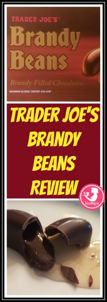 Trader Joe's Brandy Beans are a seasonal delight that will also require some ID from you to purchase. My review follows. Want to know if this is something worth putting on your shopping list from Trader Joe's? All pins link to BecomeBetty.com where you can find reviews, pictures, thoughts, calorie counts, nutritional information, how to prepare, allergy information, price, and how to prepare each product.