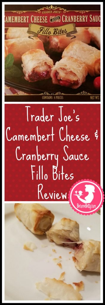Trader Joe's Camembert Cheese and Cranberry Sauce Fillo Bites review. Want to know if this is something worth putting on your shopping list from Trader Joe's? All pins link to BecomeBetty.com where you can find reviews, pictures, thoughts, calorie counts, nutritional information, how to prepare, allergy information, and price.