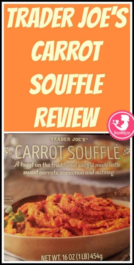Trader Joe's Carrot Souffle is a seasonal side dish in the refrigerated section. My review follows. Want to know if this is something worth putting on your shopping list from Trader Joe's? All pins link to BecomeBetty.com where you can find reviews, pictures, thoughts, calorie counts, nutritional information, how to prepare, allergy information, price, and how to prepare each product.