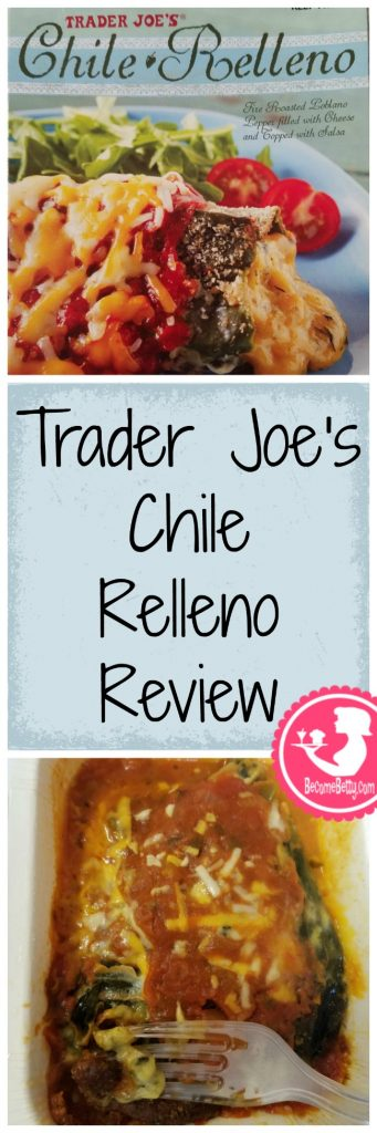 Trader Joe's Chile Relleno review. Want to know if this is something worth putting on your shopping list from Trader Joe's? All pins link to BecomeBetty.com where you can find reviews, pictures, thoughts, calorie counts, nutritional information, how to prepare, allergy information, price, and how to prepare each product.