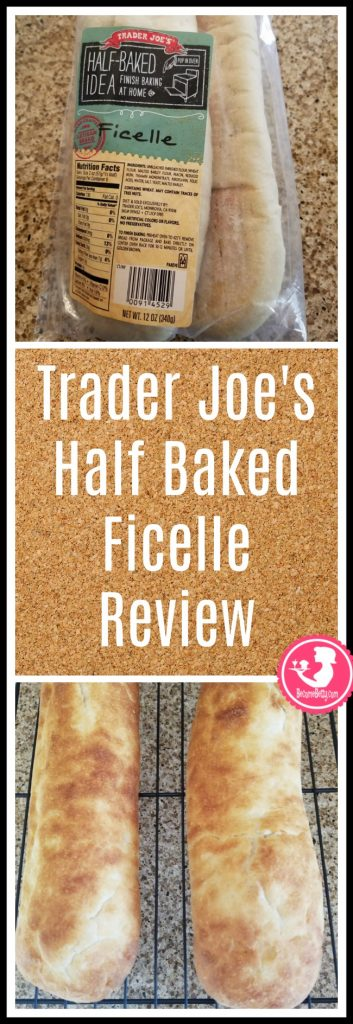 Trader Joe's Half Baked Idea Ficelle 2 pack review of this partially baked bread product. My review follows. Want to know if this is something worth putting on your shopping list from Trader Joe's? All pins link to BecomeBetty.com where you can find reviews, pictures, thoughts, calorie counts, nutritional information, how to prepare, allergy information, price, and how to prepare each product.