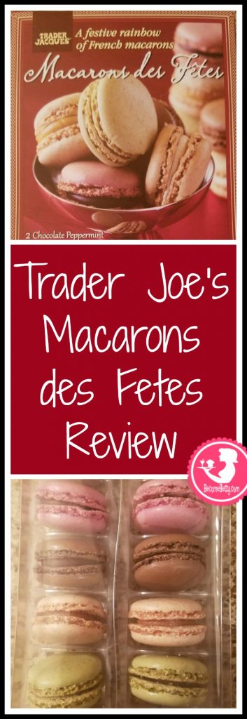 Trader Joe's Macarons des Fetes or holiday macarons review. Want to know if this is something worth putting on your shopping list from Trader Joe's? All pins link to BecomeBetty.com where you can find reviews, pictures, thoughts, calorie counts, nutritional information, how to prepare, allergy information, price, and how to prepare each product.