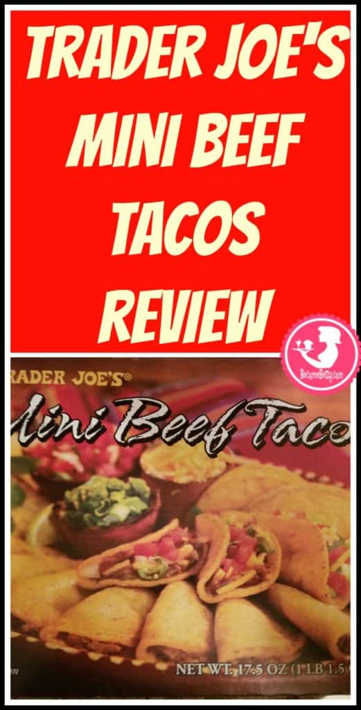 Trader Joe's Mini Beef Tacos review.  Want to know if this is something worth putting on your shopping list from Trader Joe's? All pins link to BecomeBetty.com where you can find reviews, pictures, thoughts, calorie counts, nutritional information, how to prepare, allergy information, price, and how to prepare each product.