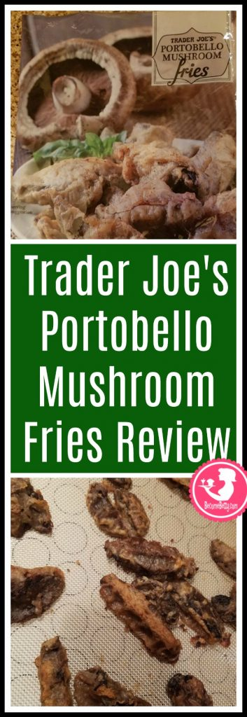 Trader Joe's Portobello Mushroom Fries review. Want to know if this is something worth putting on your shopping list from Trader Joe's? All pins link to BecomeBetty.com where you can find reviews, pictures, thoughts, calorie counts, nutritional information, how to prepare, allergy information, price, and how to prepare each product.