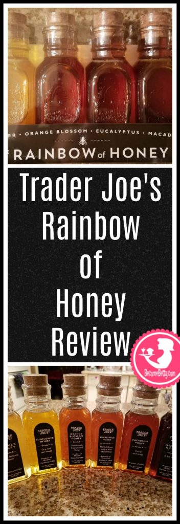 Trader Joe's Rainbow of Honey review. Want to know if this is something worth putting on your shopping list from Trader Joe's? All pins link to BecomeBetty.com where you can find reviews, pictures, thoughts, calorie counts, nutritional information, how to prepare, allergy information, and price.