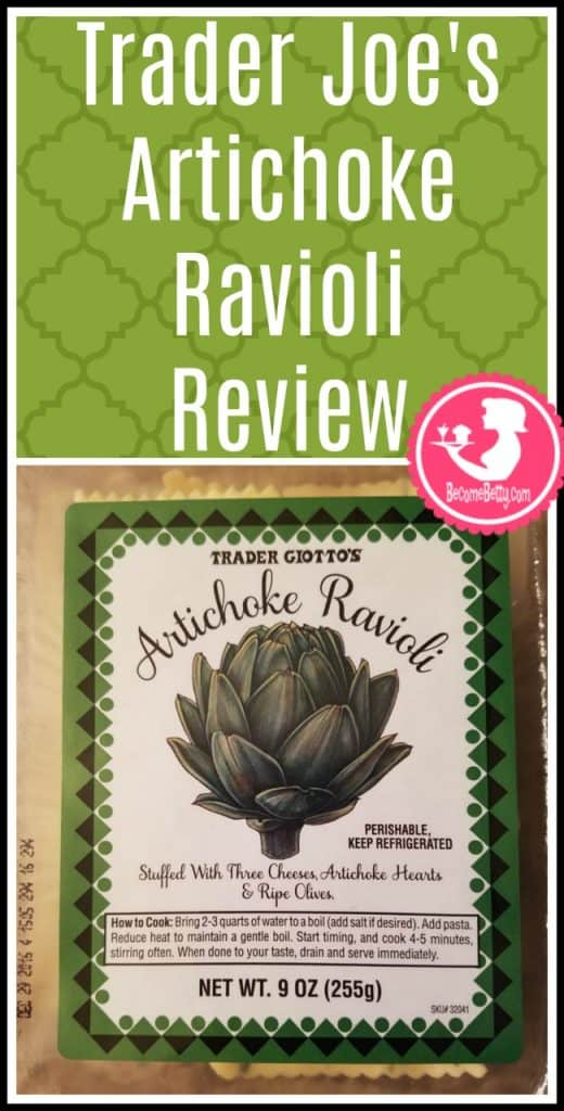 Trader Joe's Artichoke Ravioli review. Want to know if this is something worth putting on your shopping list from Trader Joe's? All pins link to BecomeBetty.com where you can find reviews, pictures, thoughts, calorie counts, nutritional information, how to prepare, allergy information, and price.