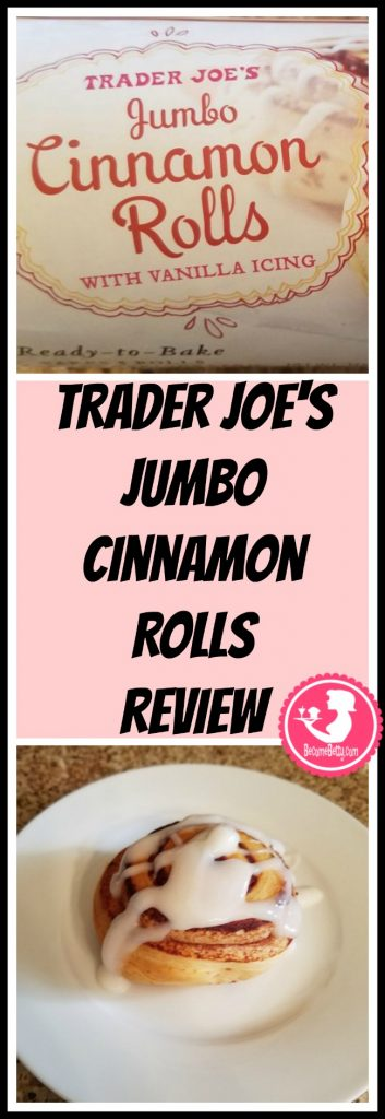 Trader Joe's Jumbo Cinnamon Rolls review. Want to know if this is something worth putting on your shopping list from Trader Joe's? All pins link to BecomeBetty.com where you can find reviews, pictures, thoughts, calorie counts, nutritional information, how to prepare, allergy information, and price.