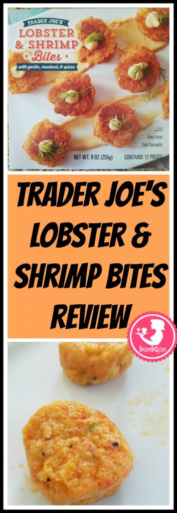 Trader Joe's Lobster and Shrimp Bites review.Want to know if this is something worth putting on your shopping list from Trader Joe's? All pins link to BecomeBetty.com where you can find reviews, pictures, thoughts, calorie counts, nutritional information, how to prepare, allergy information, and price.