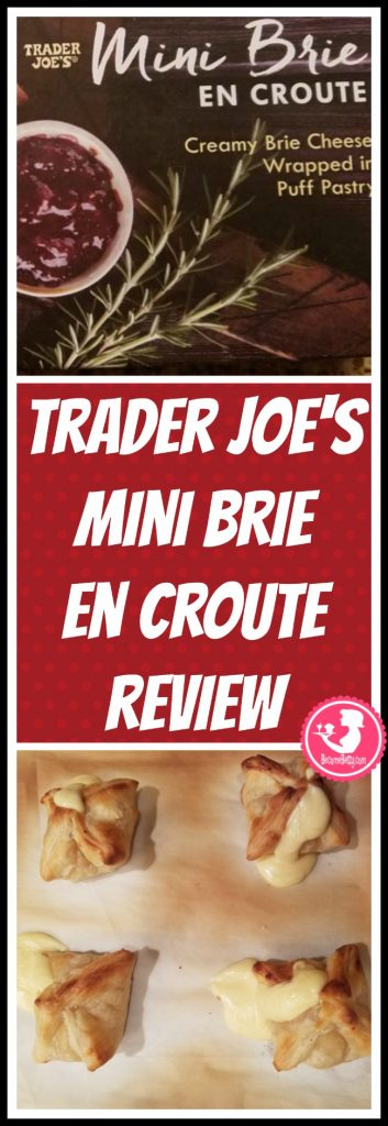 Trader Joe's Mini Brie En Croute review. Want to know if this is something worth putting on your shopping list from Trader Joe's? All pins link to BecomeBetty.com where you can find reviews, pictures, thoughts, calorie counts, nutritional information, how to prepare, allergy information, and price.