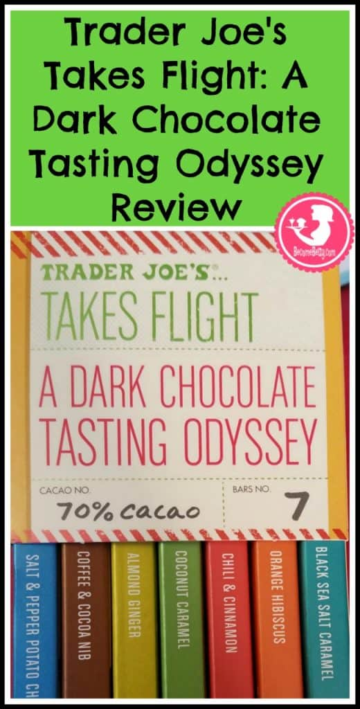 Trader Joe's Takes Flight A Dark Chocolate Tasting Odyssey review. Want to know if this is something worth putting on your shopping list from Trader Joe's? All pins link to BecomeBetty.com where you can find reviews, pictures, thoughts, calorie counts, nutritional information, how to prepare, allergy information, and price.