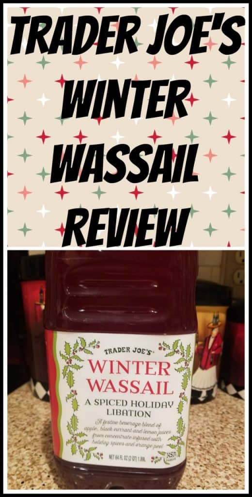 Trader Joe's Winter Wassail review. Want to know if this is something worth putting on your shopping list from Trader Joe's? All pins link to BecomeBetty.com where you can find reviews, pictures, thoughts, calorie counts, nutritional information, how to prepare, allergy information, and price.