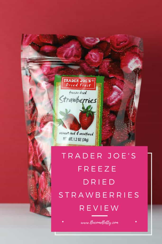Trader Joe's Freeze Dried Strawberries review Pin for Pinterest