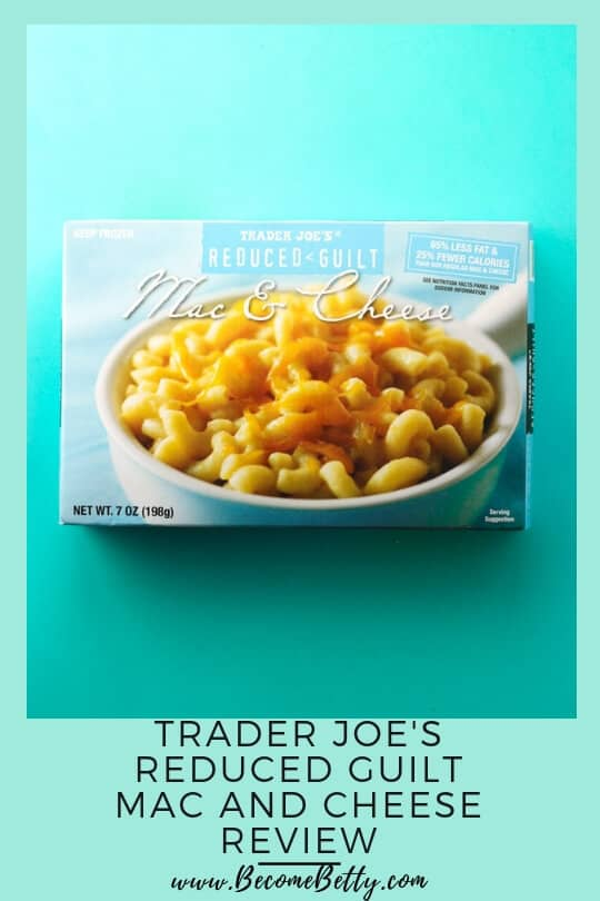 Pinterest image for Trader Joe's Reduced Guilt Mac and Cheese