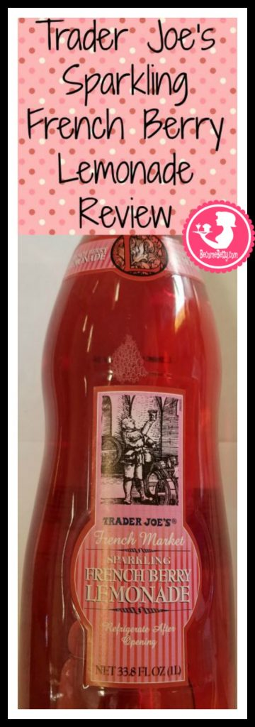 Trader Joe's Sparkling French Berry Lemonade review. Want to know if this is something worth putting on your shopping list from Trader Joe's? All pins link to BecomeBetty.com where you can find reviews, pictures, thoughts, calorie counts, nutritional information, how to prepare, allergy information, and price.
