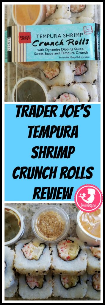 Trader Joe's Tempura Shrimp Crunch Rolls review. Want to know if this is something worth putting on your shopping list from Trader Joe's? All pins link to BecomeBetty.com where you can find reviews, pictures, thoughts, calorie counts, nutritional information, how to prepare, allergy information, price, and how to prepare each product.