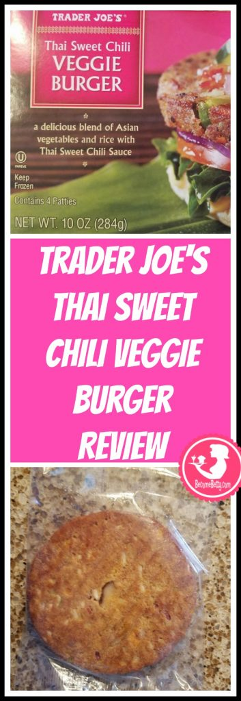 Trader Joe's Thai Sweet Chili Veggie Burger review. Want to know if this is something worth putting on your shopping list from Trader Joe's? All pins link to BecomeBetty.com where you can find reviews, pictures, thoughts, calorie counts, nutritional information, how to prepare, allergy information, price, and how to prepare each product.