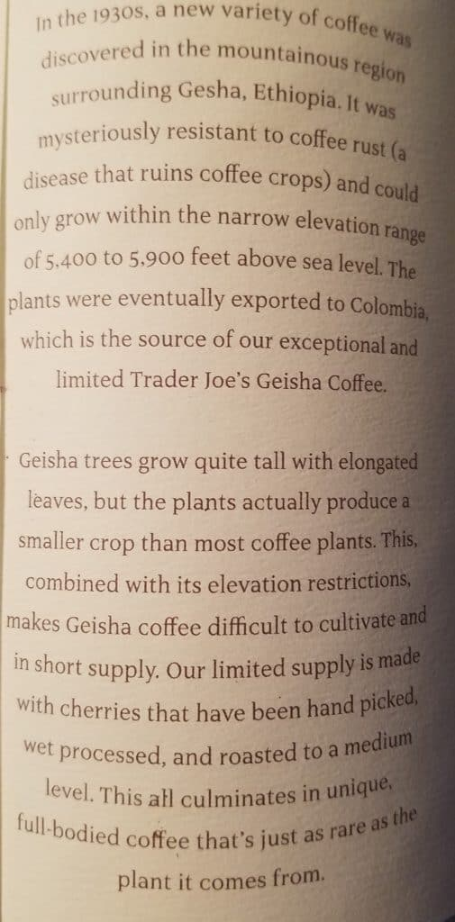 Trader Joe's Geisha Coffee