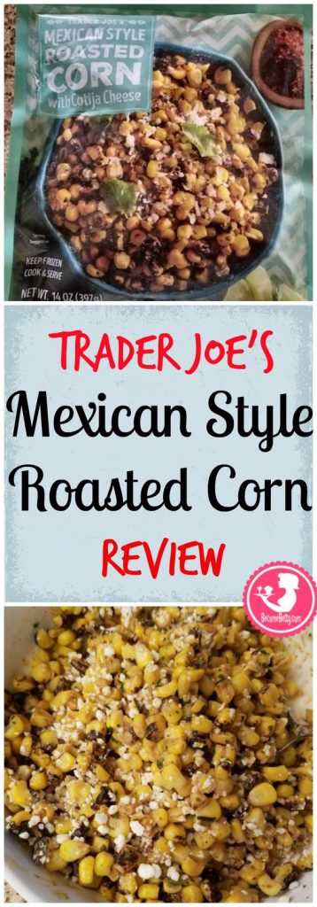 A full review of the brand new Trader Joe's Mexican Style Roasted Corn with Cotija Cheese. It's in the freezer section and was featured in the May 2017 Fearless Flyer. A full review posted on BecomeBetty.com with pictures, product thoughts, and nutritional information.