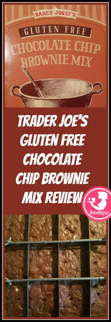 Trader Joe's Gluten Free Chocolate Chip Brownie Mix review. Want to know if this is something worth putting on your shopping list from Trader Joe's? All pins link to BecomeBetty.com where you can find reviews, pictures, thoughts, calorie counts, nutritional information, how to prepare, allergy information, price, and how to prepare each product.