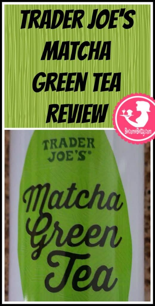 Trader Joe's Matcha Green Tea review. Want to know if this is something worth putting on your shopping list from Trader Joe's? All pins link to BecomeBetty.com where you can find reviews, pictures, thoughts, calorie counts, nutritional information, how to prepare, allergy information, price, and how to prepare each product.