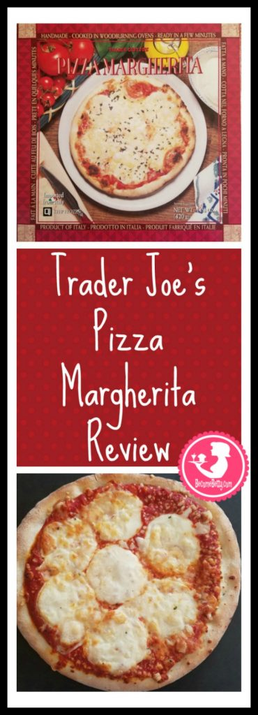 Trader Joe's Pizza Margherita review. Want to know if this is something worth putting on your shopping list from Trader Joe's? All pins link to BecomeBetty.com where you can find reviews, pictures, thoughts, calorie counts, nutritional information, how to prepare, allergy information, price, and how to prepare each product.