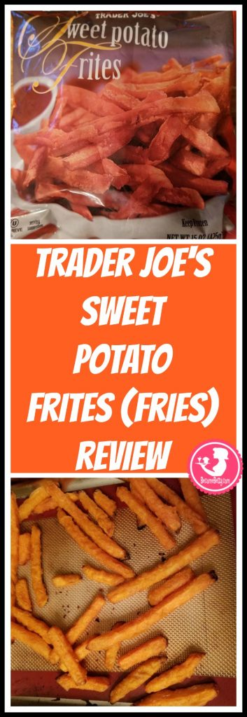 Trader Joe's Sweet Potato Frites or Fries review is posted. Want to know if this is something worth putting on your shopping list from Trader Joe's? All pins link to BecomeBetty.com where you can find reviews, pictures, thoughts, calorie counts, nutritional information, how to prepare, allergy information, price, and how to prepare each product.