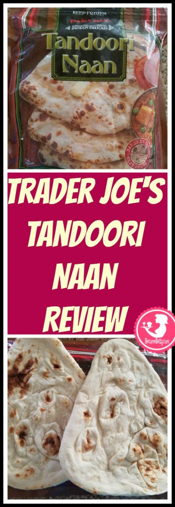 Trader Joe's Tandoori Naan is Indian, frozen and a tasty bread. My review follows. Want to know if this is something worth putting on your shopping list from Trader Joe's? All pins link to BecomeBetty.com where you can find reviews, pictures, thoughts, calorie counts, nutritional information, how to prepare, allergy information, price, and how to prepare each product.