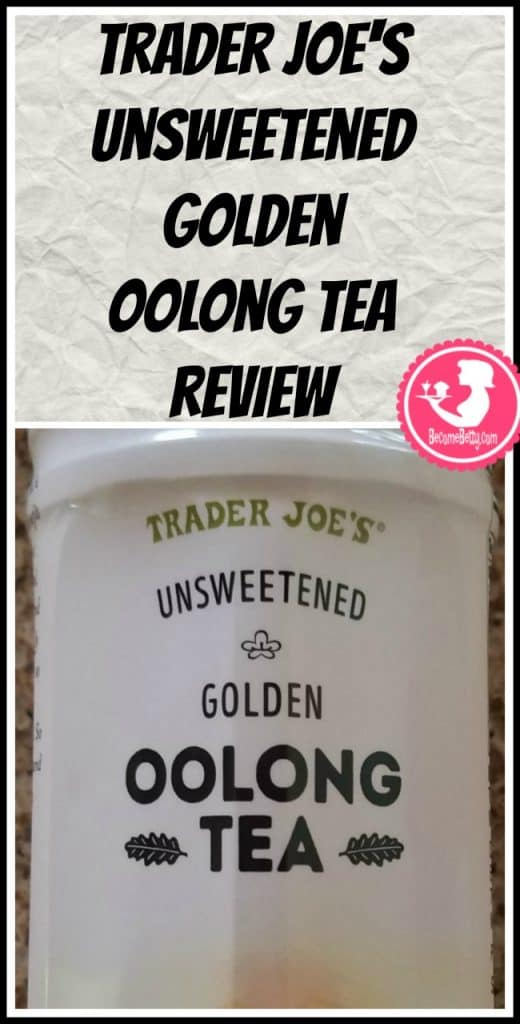 Trader Joe's Unsweetened Golden Oolong Tea review. Want to know if this is something worth putting on your shopping list from Trader Joe's? All pins link to BecomeBetty.com where you can find reviews, pictures, thoughts, calorie counts, nutritional information, how to prepare, allergy information, price, and how to prepare each product.
