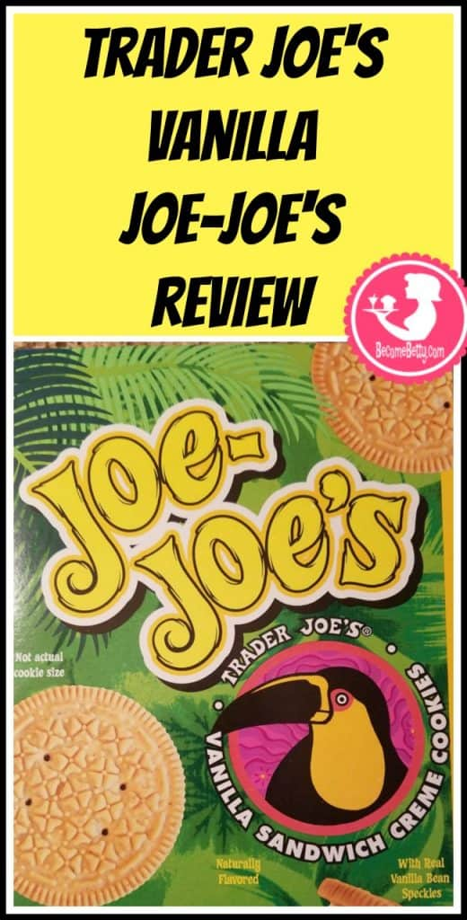 Trader Joe's Vanilla Joe Joes review. Want to know if this is something worth putting on your shopping list from Trader Joe's? All pins link to BecomeBetty.com where you can find reviews, pictures, thoughts, calorie counts, nutritional information, how to prepare, allergy information, price, and how to prepare each product.