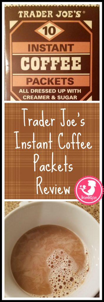 Trader Joe's Instant Coffee Packets review. Want to know if this is something worth buying from Trader Joe's? All pins link to BecomeBetty.com where you can find reviews, pictures, thoughts, calorie counts, nutritional information, how to prepare, allergy information, price, and how to prepare each product.