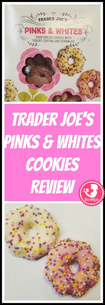 Trader Joe's Pinks and Whites Cookies review. Want to know if this is something worth buying from Trader Joe's? All pins link to BecomeBetty.com where you can find reviews, pictures, thoughts, calorie counts, nutritional information, how to prepare, allergy information, price, and how to prepare each product.