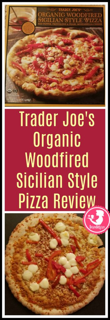 Trader Joe's Organic Woodfired Sicilian Style Pizza review. Want to know if this is something worth putting on your shopping list from Trader Joe's? All pins link to BecomeBetty.com where you can find reviews, pictures, thoughts, calorie counts, nutritional information, how to prepare, allergy information, price, and how to prepare each product.